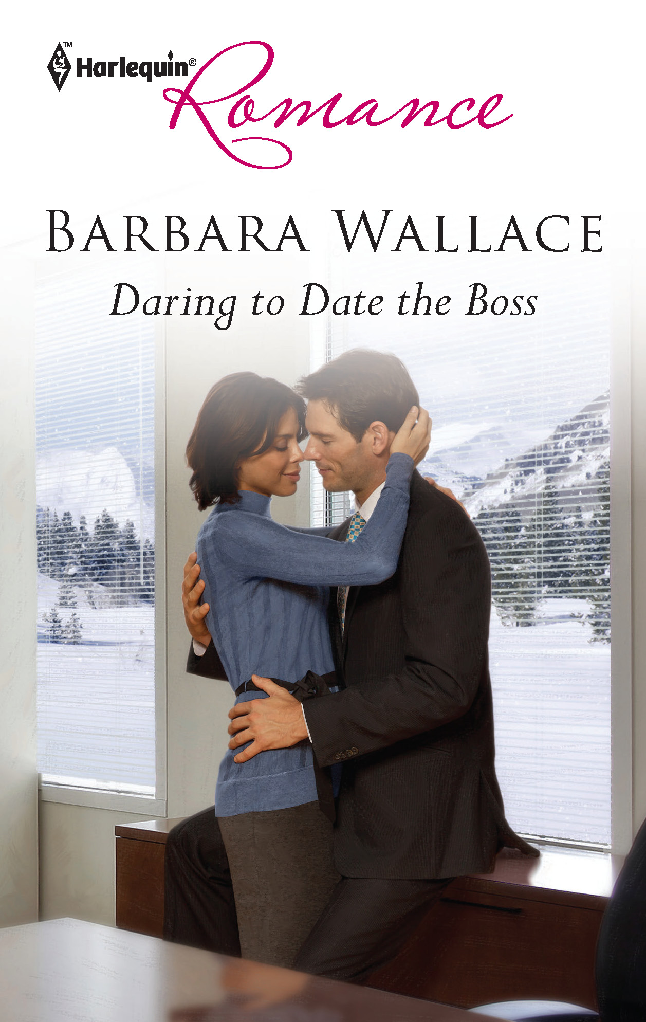 Daring to Date the Boss By: Barbara Wallace