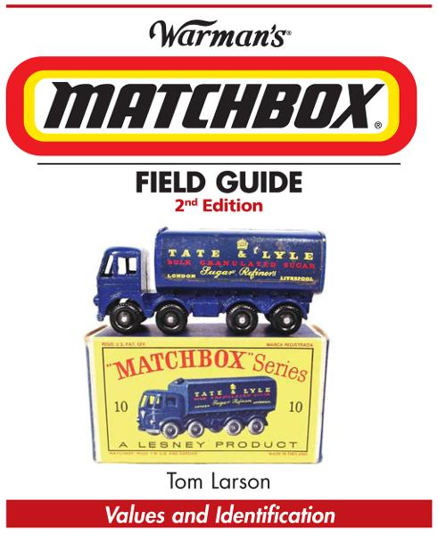 Warman's Matchbox Field Guide: Values & Identification