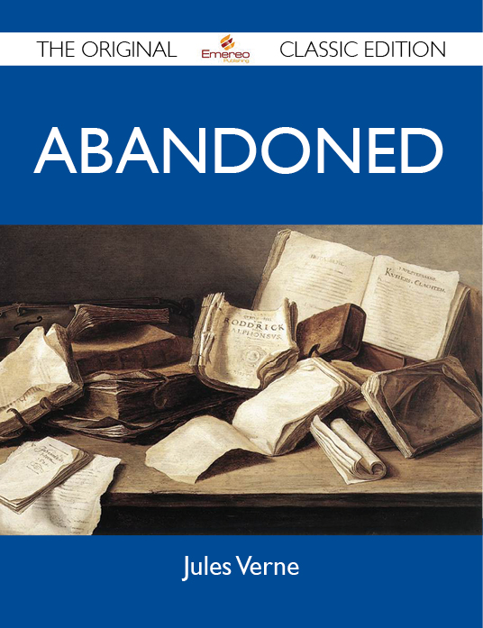 Abandoned - The Original Classic Edition