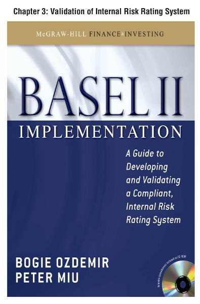 Basel II Implementation, Chapter 3 - Validation of Internal Risk Rating System