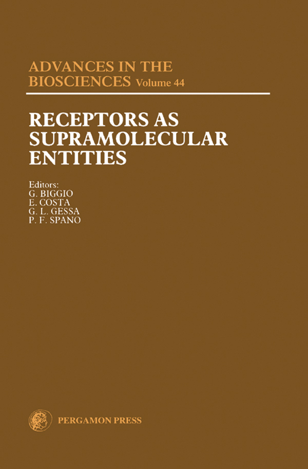 Receptors as Supramolecular Entities Proceedings of the Biannual Capo Boi Conference,  Cagliari,  Italy,  7-10 June 1981