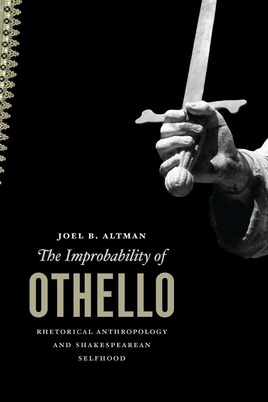 The Improbability of Othello By: Joel B. Altman
