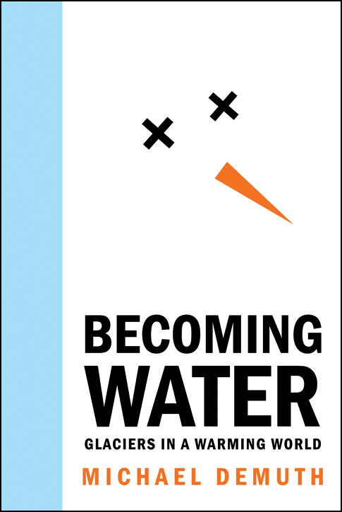 Becoming Water By: Michael Demuth