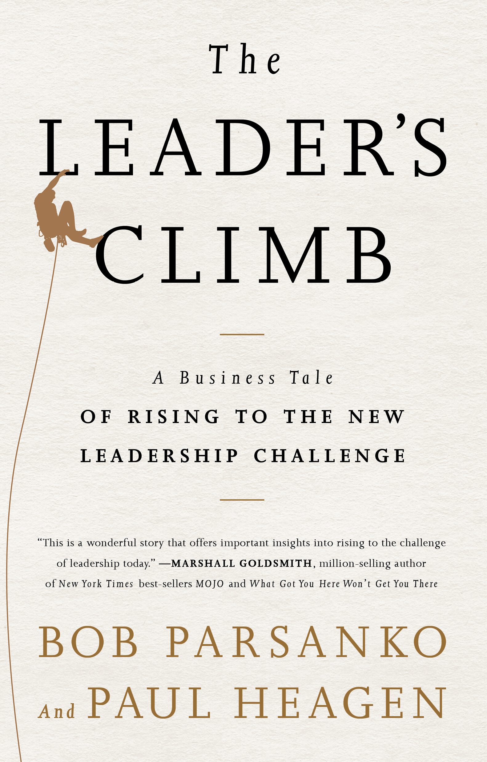 The Leader's Climb By: Bob Parsanko,Paul Heagen