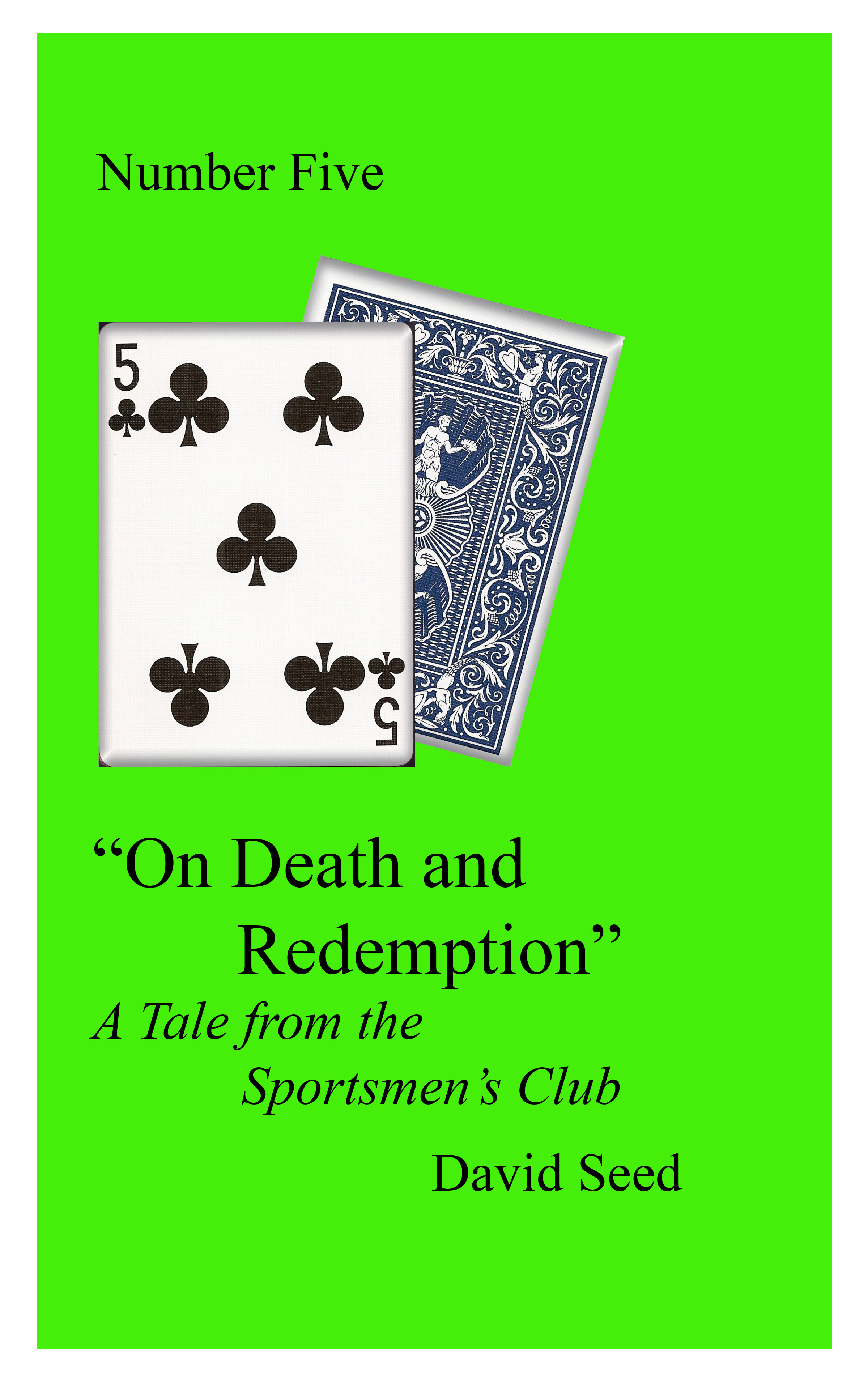 On Death and Redemption: A Tale of the Sportsmen's Club
