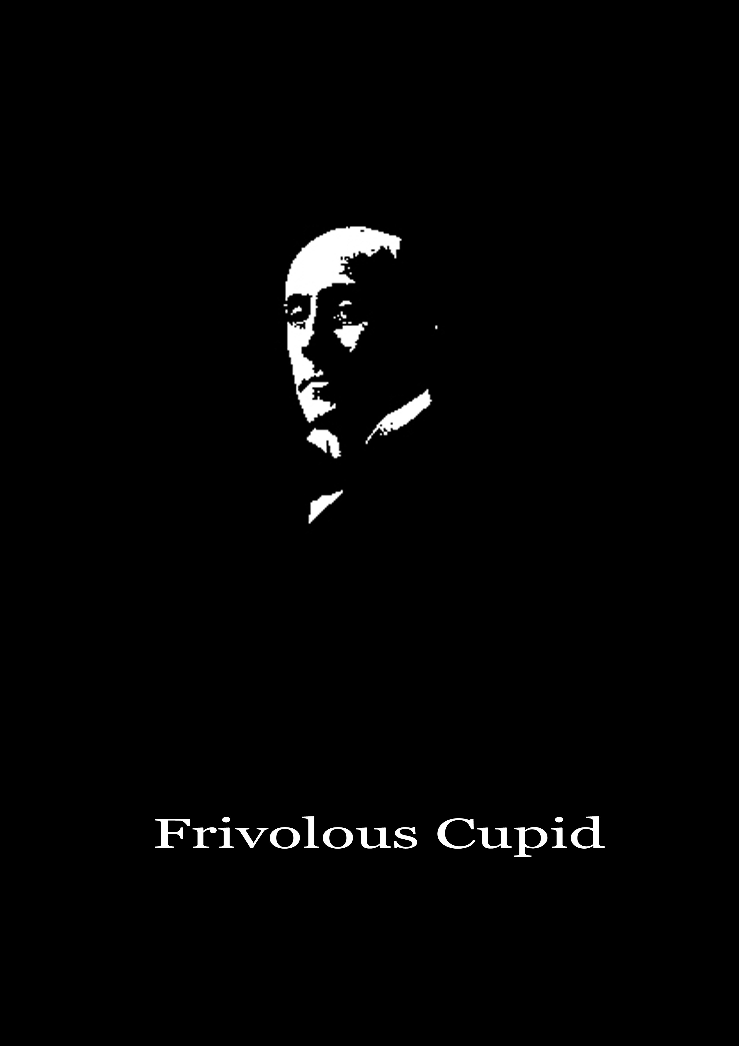 Frivolous Cupid By: Anthony Hope