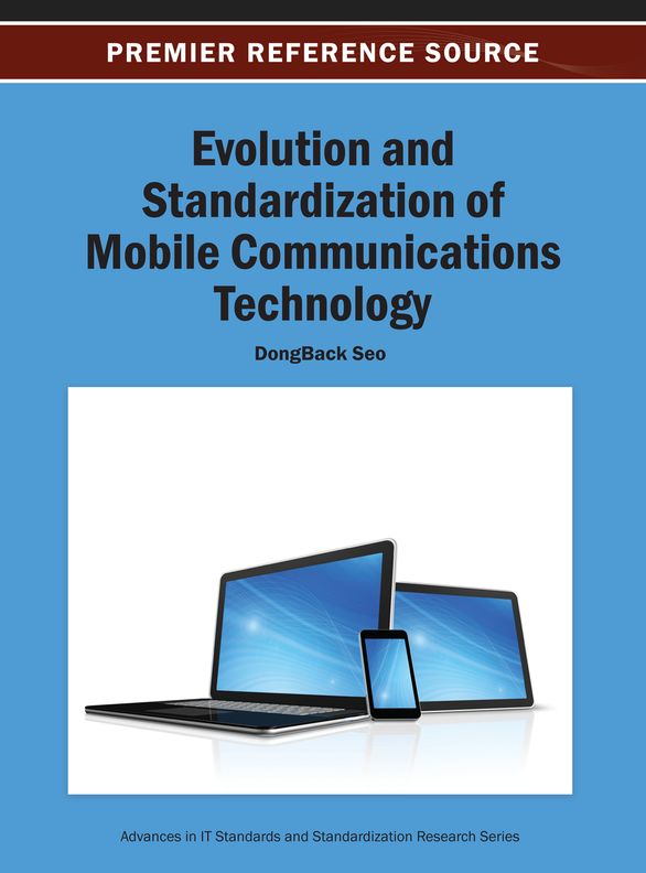 Evolution and Standardization of Mobile Communications Technology