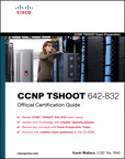 CCNP TSHOOT 642-832 Official Cert Guide