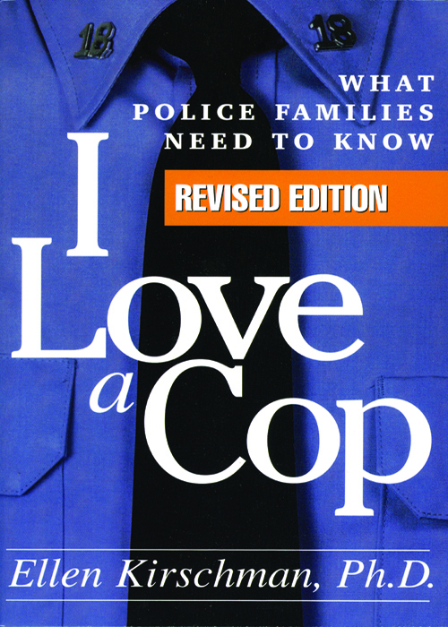 I Love a Cop, Revised Edition