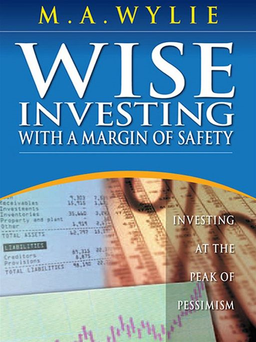 Wise Investing With A Margin Of Safety