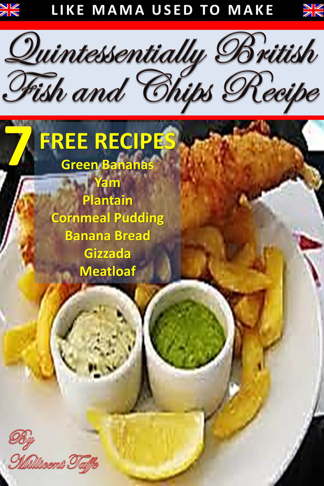 Quintessentially British Fish & Chips Recipe By: Millicent Taffe