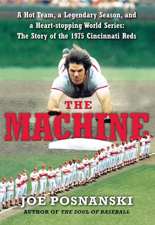 The Machine By: Joe Posnanski