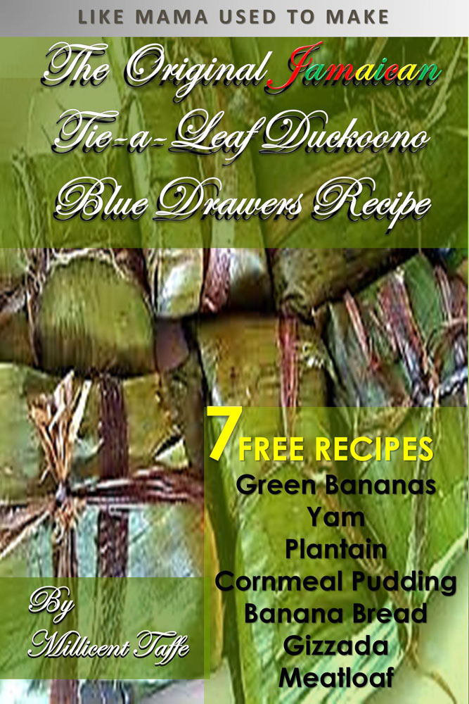 The Original Jamaican Tie-A-Leaf, Duckoono Blue Drawers Recipe