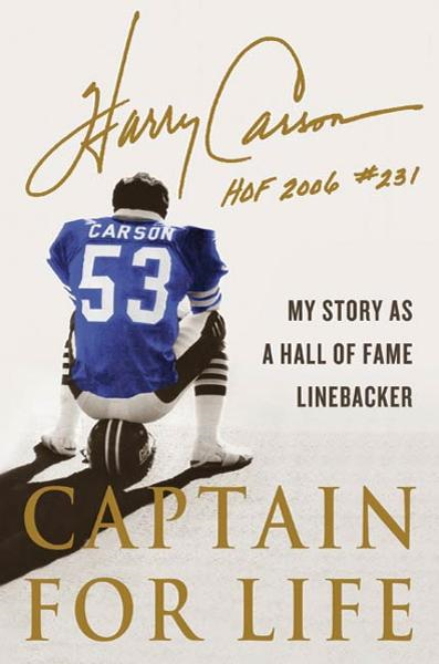 Captain for Life By: Harry Carson