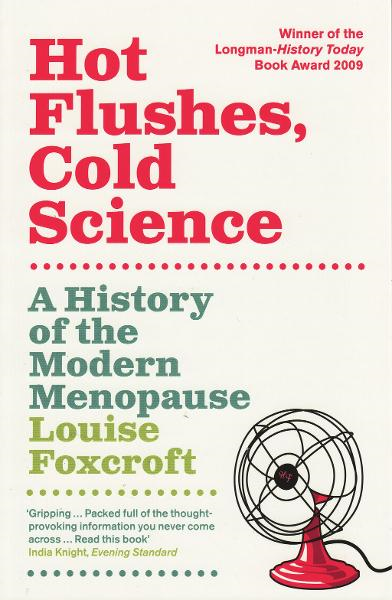 Hot Flushes, Cold Science By: Louise Foxcroft