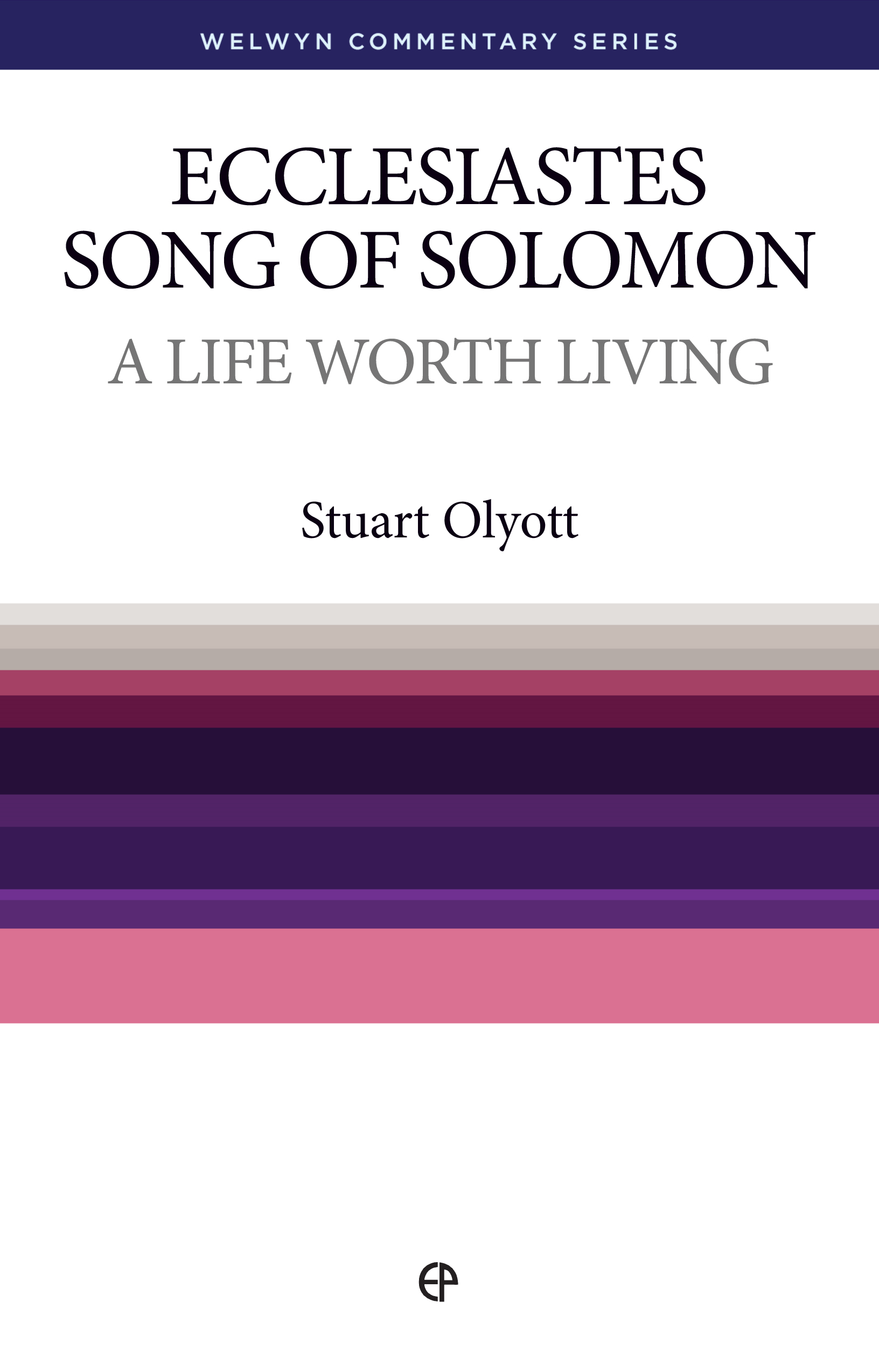 A Life Worth Living: Ecclesiastes and Song of Solomon