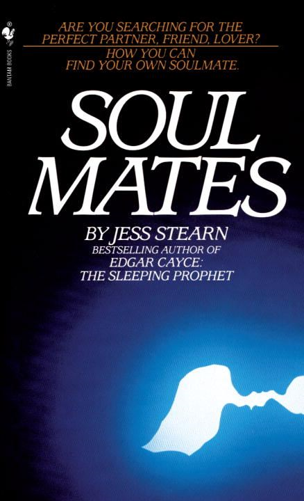 Soulmates By: Jess Stearn