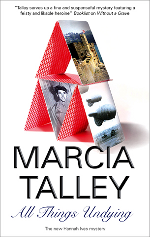 All Things Undying By: Marcia Talley