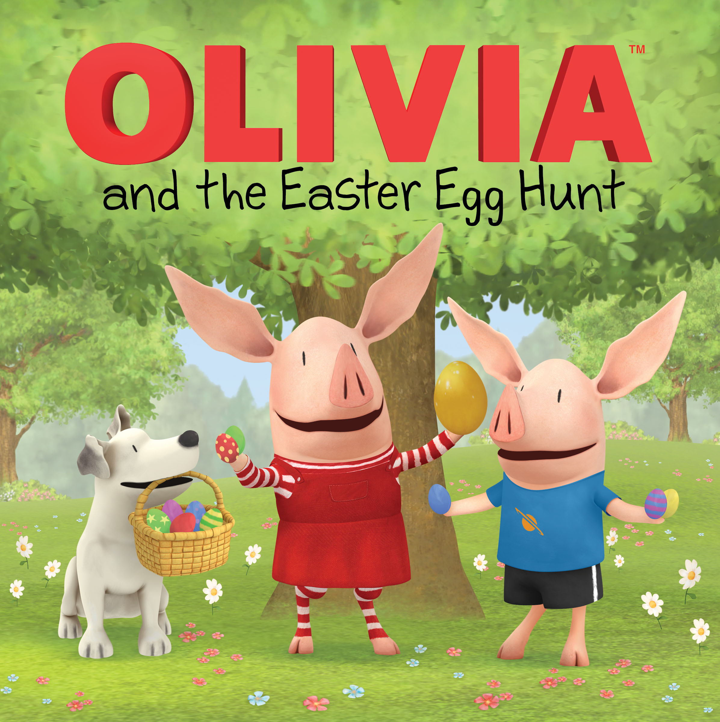 OLIVIA and the Easter Egg Hunt By: Cordelia Evans,Shane L. Johnson