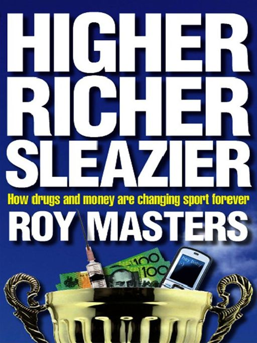Higher, Richer, Sleazier: The Future Of Sport In The Age Of Sledging And Drug Cheats