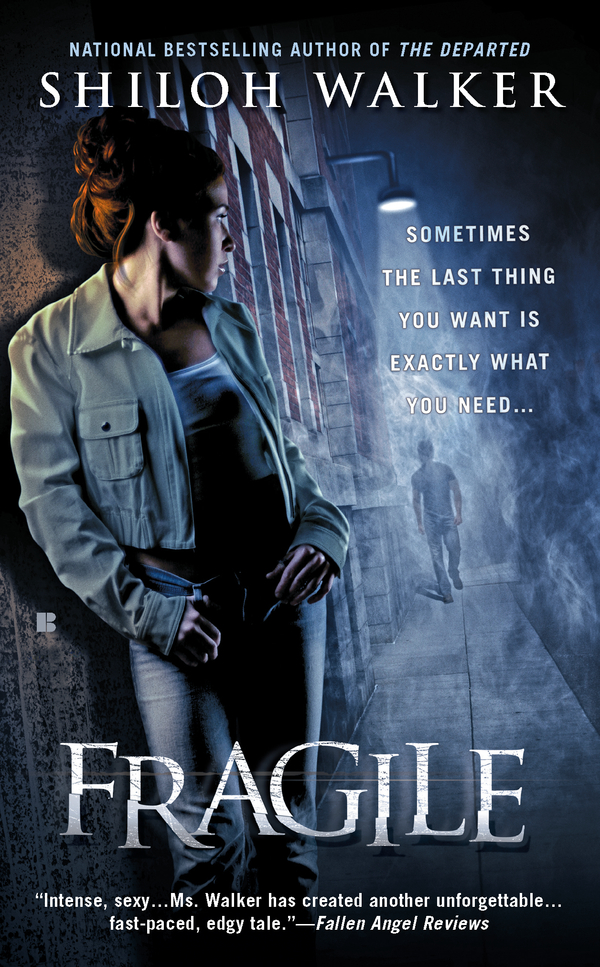 Fragile By: Shiloh Walker