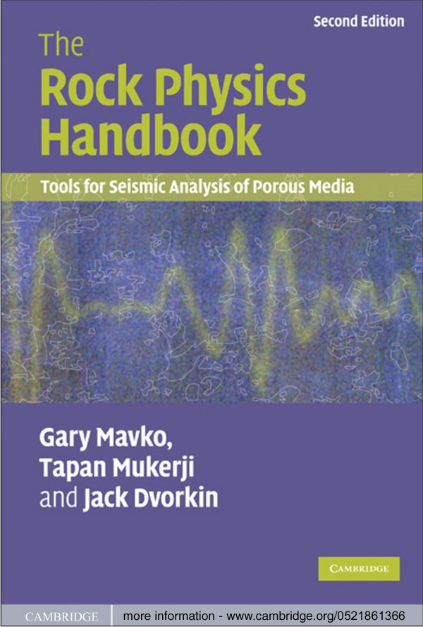 The Rock Physics Handbook Tools for Seismic Analysis of Porous Media
