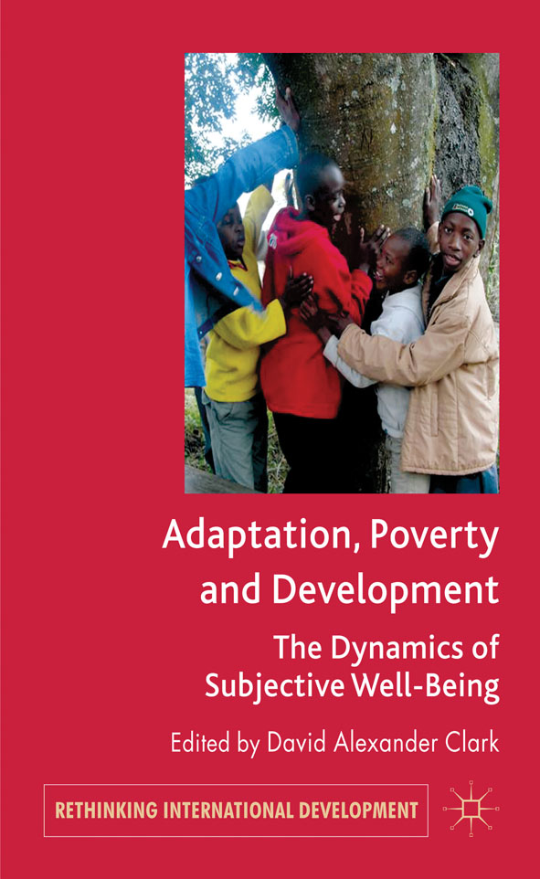 Adaptation,  Poverty and Development The Dynamics of Subjective Well-Being