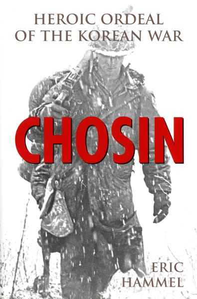 Chosin By: Eric Hammel