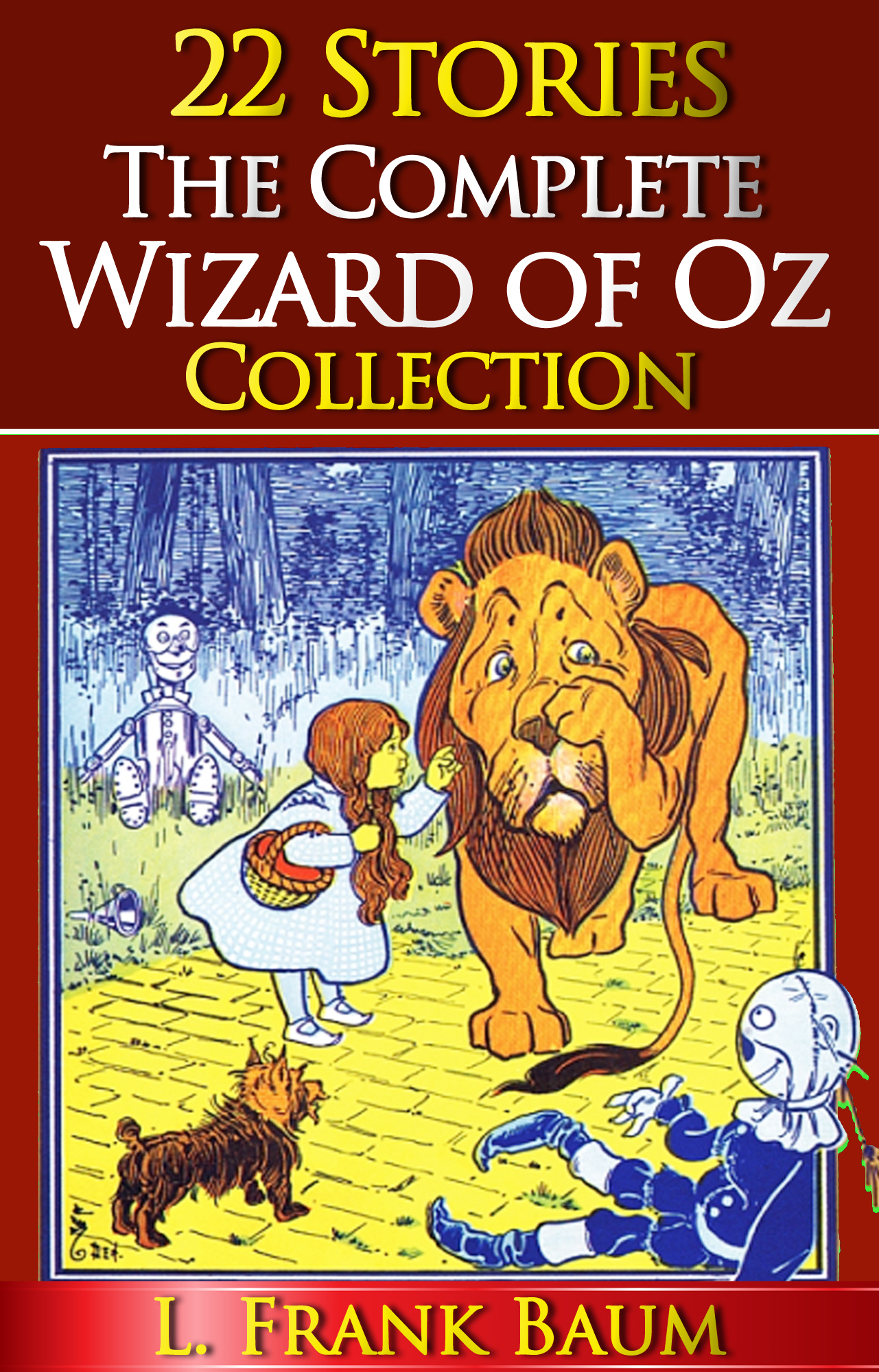 The Complete Wizard of Oz Collection (All 22 Stories With Active Table of Contents)