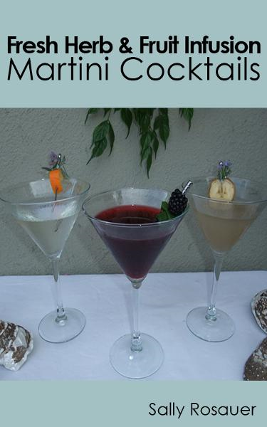 Fresh Herb & Fruit Infusion Martini Cocktails