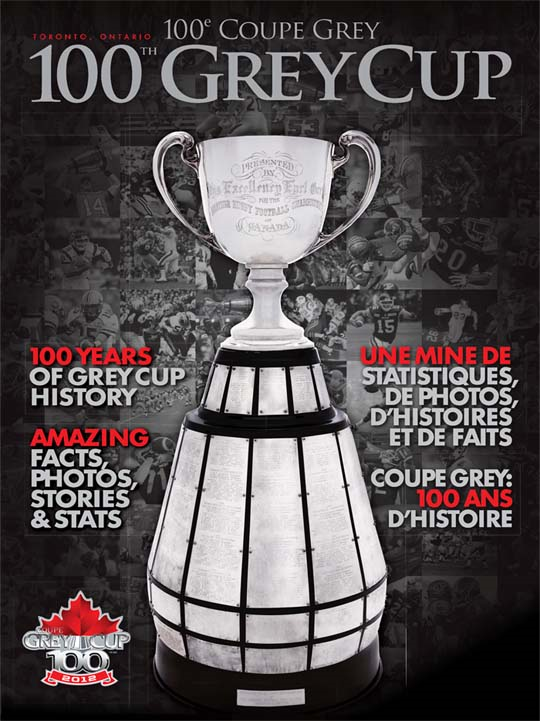 CFL 100th Grey Cup Special Edition By: Canadian Football League 0