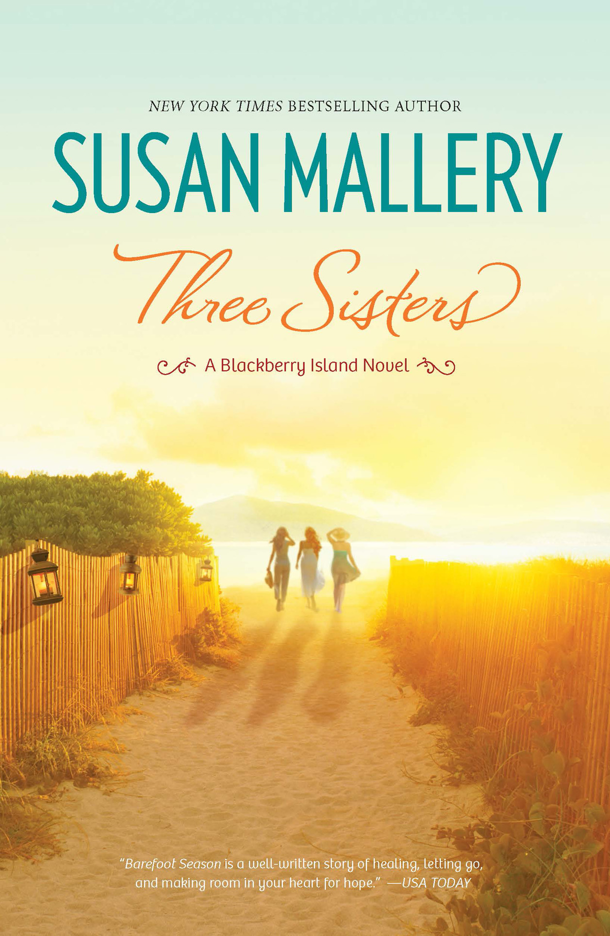 Three Sisters By: Susan Mallery
