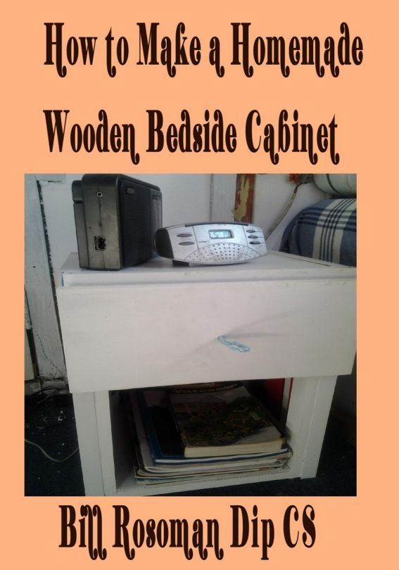 How to Make a Homemade Wooden Bedside Cabinet