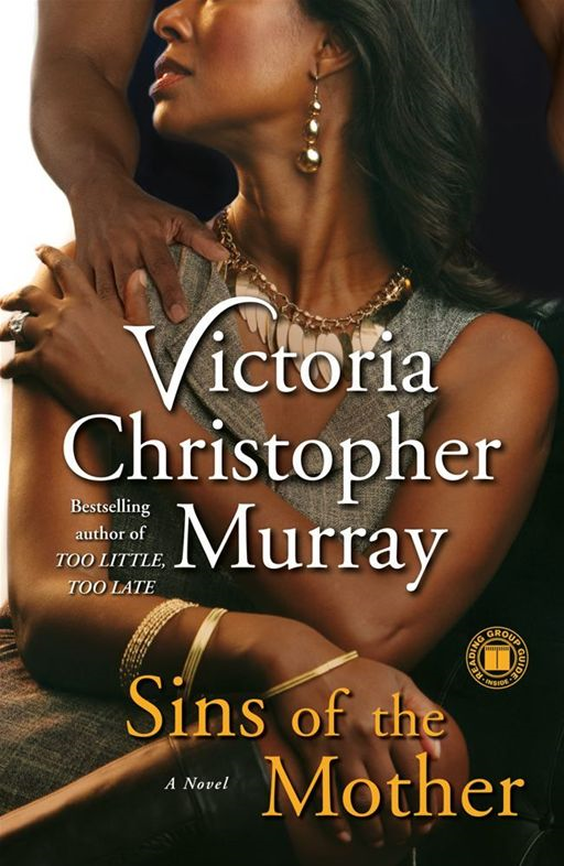 Sins of the Mother By: Victoria Christopher Murray