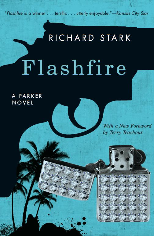 Flashfire By: Richard Stark