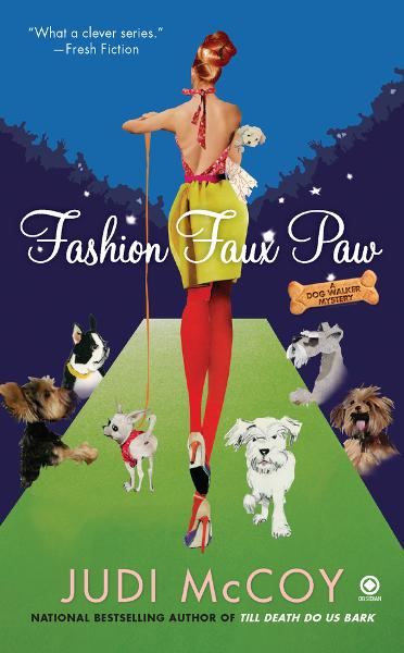 Fashion Faux Paw: A Dog Walker Mystery