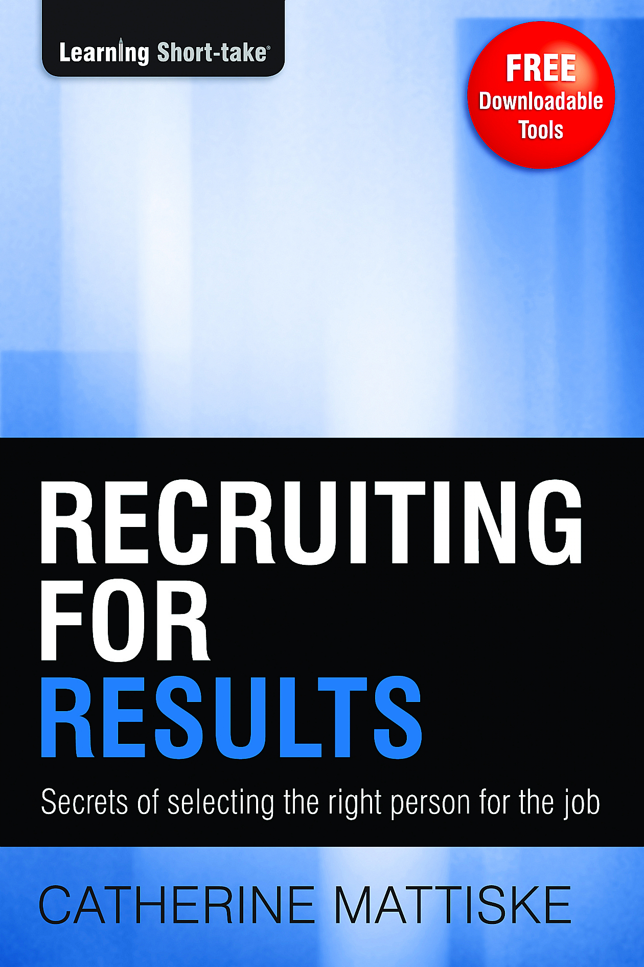 Recruiting for Results