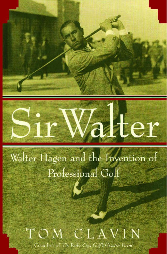 Sir Walter By: Tom Clavin