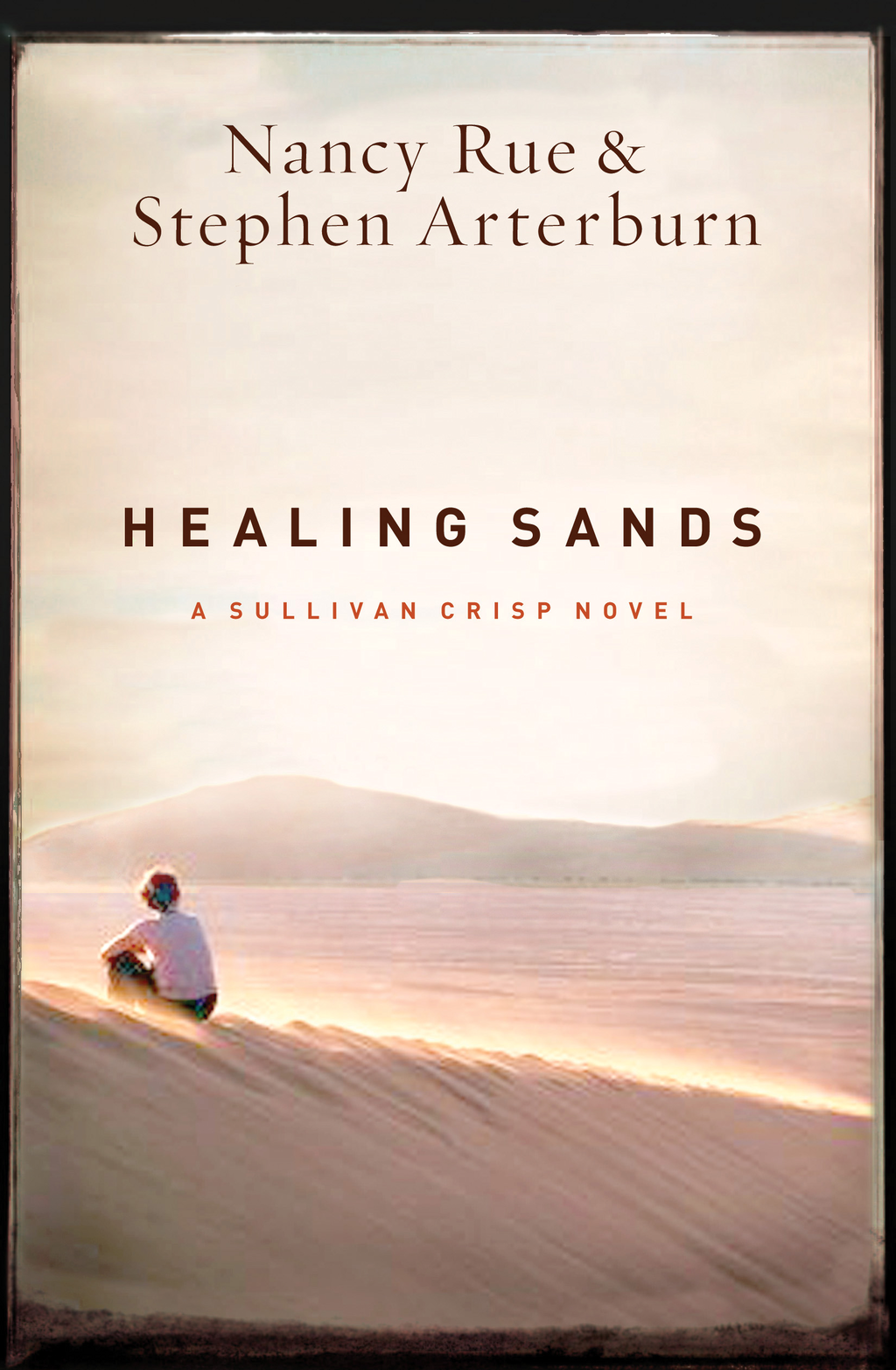 Healing Sands By: Nancy Rue