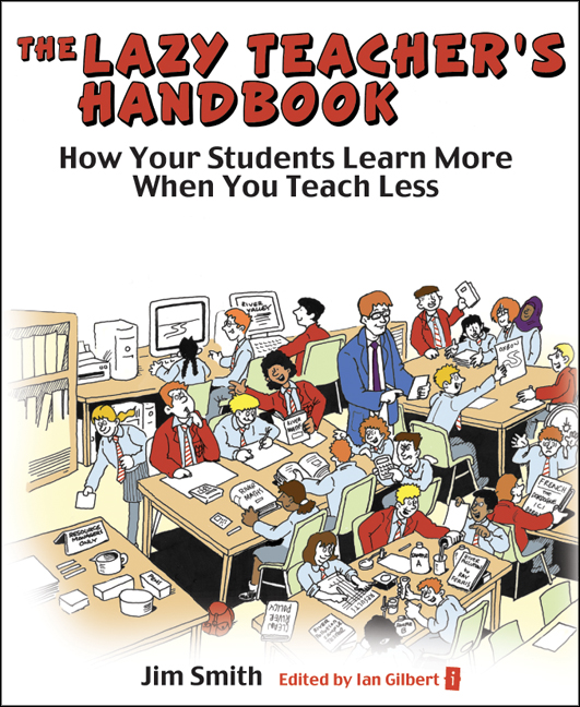 The Lazy Teacher's Handbook By: Jim Smith,Les Evans