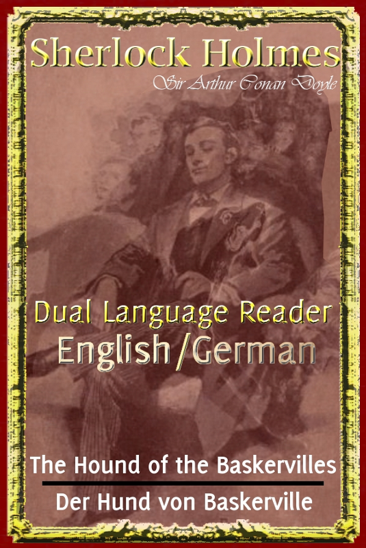 Sherlock Holmes: Dual Language Reader (English/German) By: Sir Arthur Conan Doyle, Robert Lutz