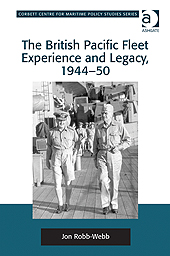The British Pacific Fleet Experience and Legacy, 194450