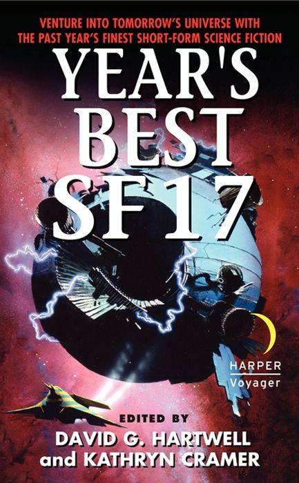 Year's Best SF 17 By: David G. Hartwell,Kathryn Cramer