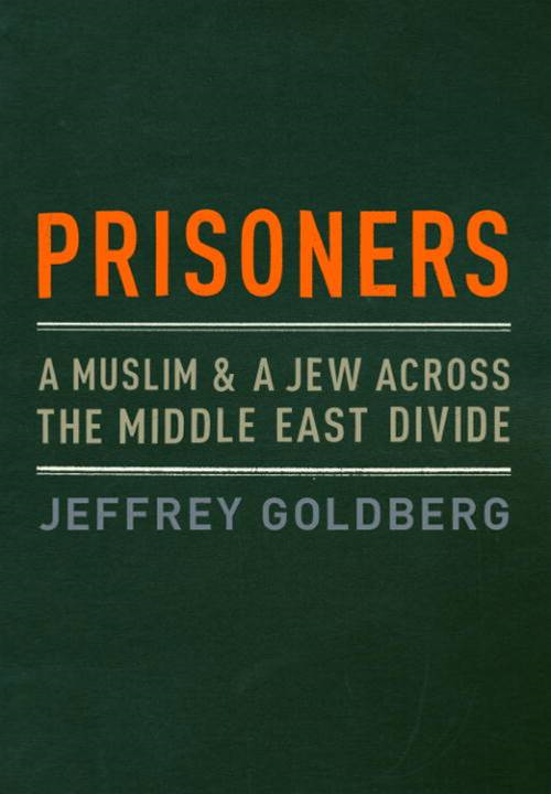 Prisoners By: Jeffrey Goldberg