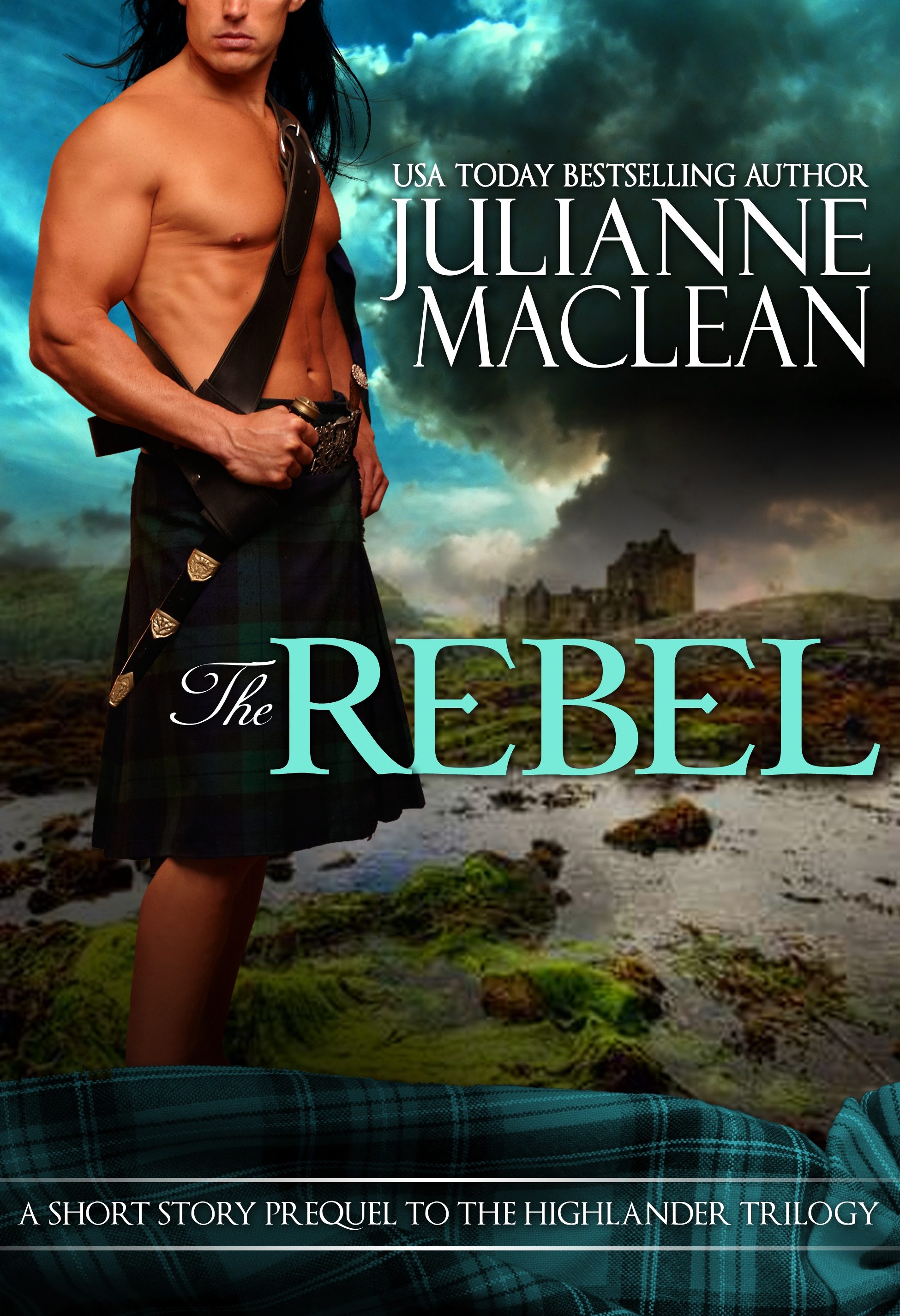 Julianne MacLean - The Rebel - A Highland Short Story