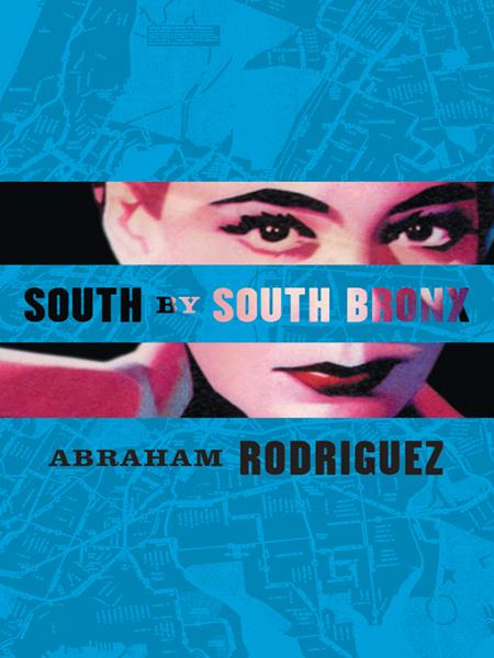 South by South Bronx By: Abraham Rodriguez