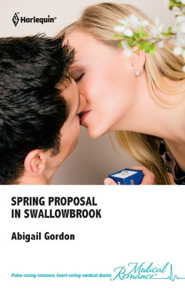 Spring Proposal in Swallowbrook By: Abigail Gordon