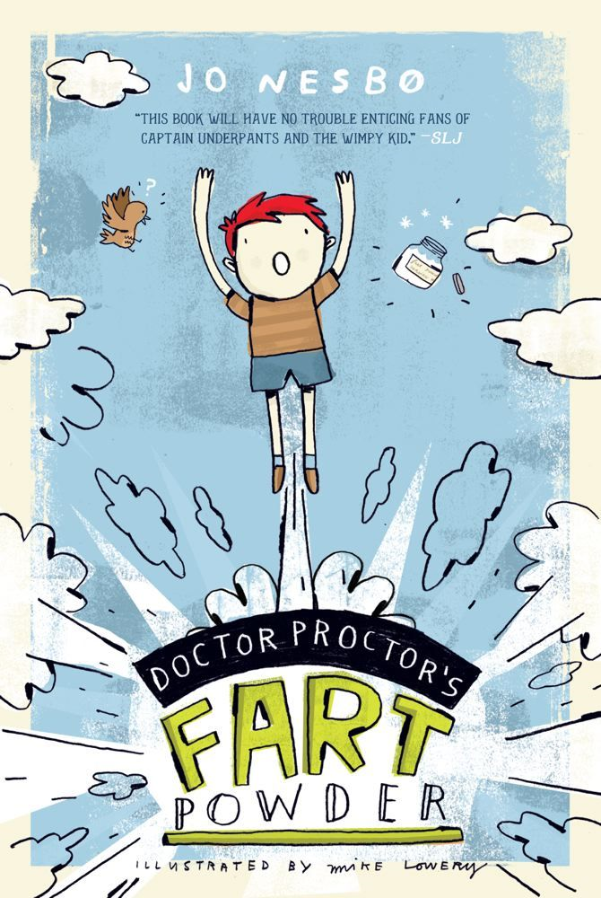 Doctor Proctor's Fart Powder By: Jo Nesbo,Mike Lowery