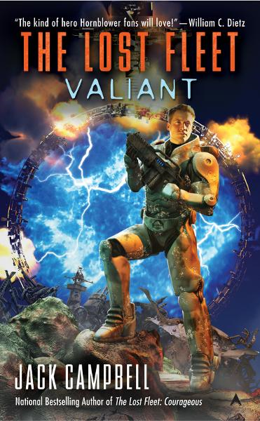 The Lost Fleet: Valiant: Valiant By: Jack Campbell