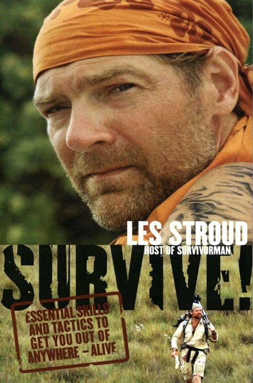 Survive! By: Les Stroud
